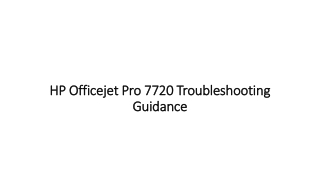 HP Officejet Pro 7720 Troubleshooting Guidance
