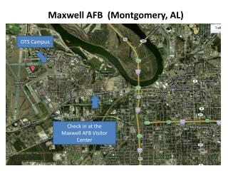 Check in at the  Maxwell AFB Visitor Center