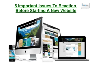 5 Important Issues To Reaction Before Starting A New Website