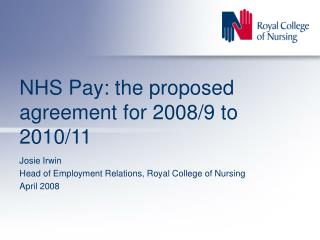 NHS Pay: the proposed agreement for 2008/9 to  2010/11