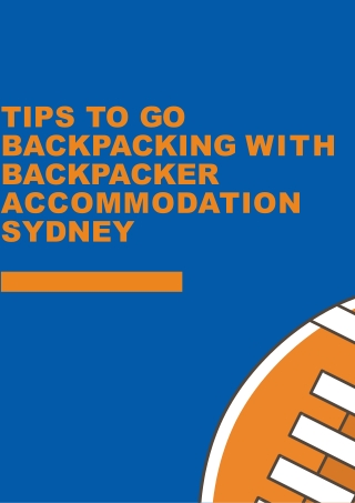 Tips To Go Backpacking with Backpacker Accommodation Sydney