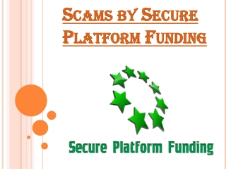 Stay Far Away From Them and Their Services- Secure Platform Funding