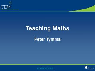 Teaching Maths Peter Tymms