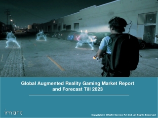 Augmented Reality Gaming Market By Technology, Device, Component, Trends, Growth and Forecast Till 2023