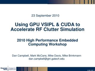 Using GPU VSIPL & CUDA to Accelerate RF Clutter Simulation