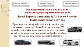 Royal Express Limousine is All Set to Provide Nationwide sedan services
