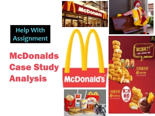 McDonalds Case Study Analysis- Help With Assignment