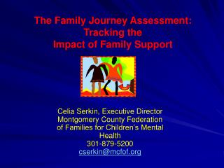 The Family Journey Assessment: Tracking the Impact of Family Support
