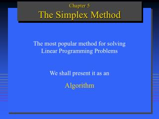 Chapter 5 The Simplex Method
