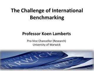 The Challenge of International Benchmarking