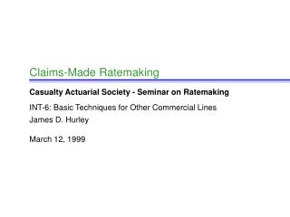 Claims-Made Ratemaking