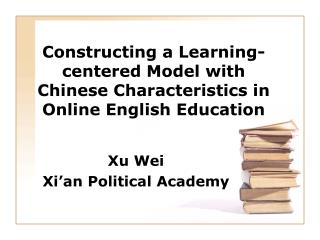 Constructing a Learning-centered Model with Chinese Characteristics in Online English Education