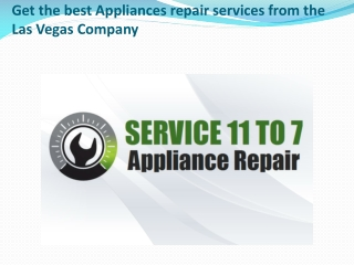 Get the best Appliances repair services from the Las Vegas Company