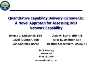 Quantitative Capability Delivery Increments: A Novel Approach for Assessing DoD Network Capability