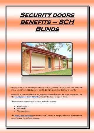 Security doors benefits – SCH Blinds