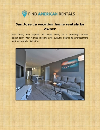 San jose ca vacation home rentals by owner