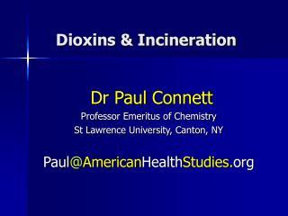 Dioxins & Incineration