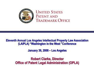 "Eleventh Annual Los Angeles Intellectual Property Law Association (LAIPLA) ""Washington in the West ""Conference  January"