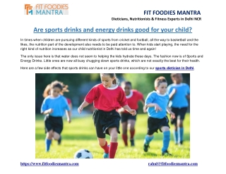 Are sports drinks and energy drinks good for your child?