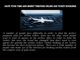 SAVE YOUR TIME AND MONEY THROUGH ONLINE AIR TICKET BOOKINGS