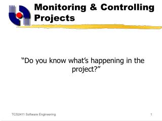 Monitoring & Controlling Projects