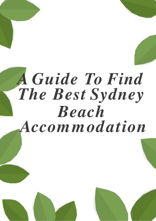 A guide to find the best Sydney Beach Accommodation