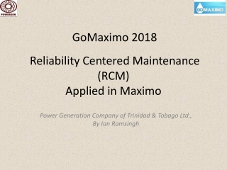 Reliability Centered Maintenance (RCM) Applied in Maximo