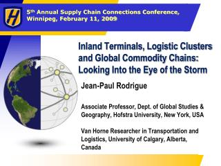 Inland Terminals, Logistic Clusters and Global Commodity Chains: Looking Into the Eye of the Storm