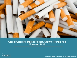 Cigarette Market Share, Size, Global Industry Trends, Growth, Region By Demand and Top Key Players Till 2023