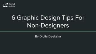 6 Graphic Design Tips For Non-Designers