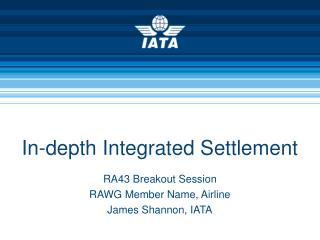 In-depth Integrated Settlement