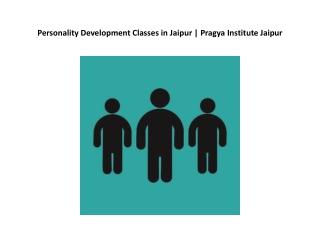 Personality Development Classes in Jaipur | Pragya Institute Jaipur