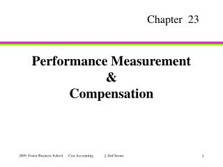 Performance Measurement  Compensation