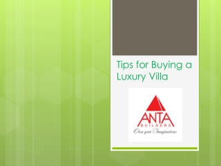 Tips for Buying a Luxury Villa