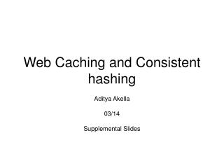 Web Caching and Consistent hashing