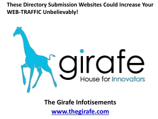 These directory submission websites could increase your web traffic unbelievably!