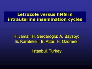 Letrozole versus hMG in intrauterine insemination cycles