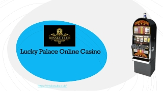Lucky Palace Online Game Review