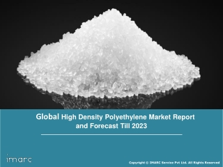 High Density Polyethylene Market Share, Size, Trends, Growth, Region | Industry Report By 2023