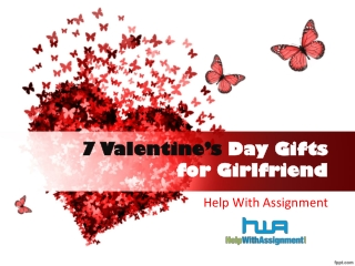 7 Valentine's Day Gifts for Girlfriend- Help With Assignment