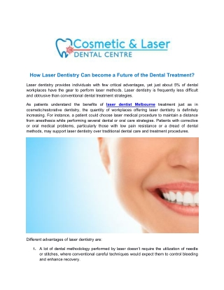 How Laser Dentistry Can become a Future of the Dental Treatment?