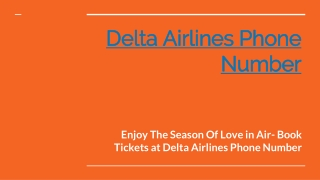 Enjoy The Season Of Love in Air- Book Tickets at Delta Airlines Phone Number