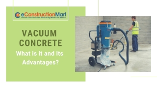 Vacuum Concrete: What is it and Its Advantages?