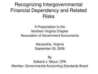 Recognizing Intergovernmental Financial Dependency and Related Risks