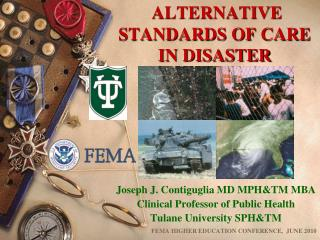 ALTERNATIVE STANDARDS OF CARE IN DISASTER
