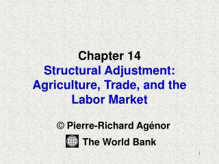 Chapter 14  Structural Adjustment: Agriculture, Trade, and the Labor Market