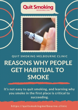 Main Reasons Why People Get Habitual To Smoke | Melbourne Quit Smoking Clinic