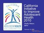California Initiative