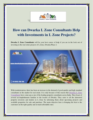 How can Dwarka L Zone Consultants Help with Investments in L Zone Projects?