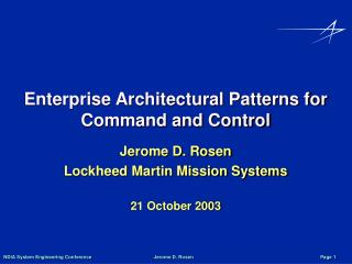 Enterprise Architectural Patterns for Command and Control